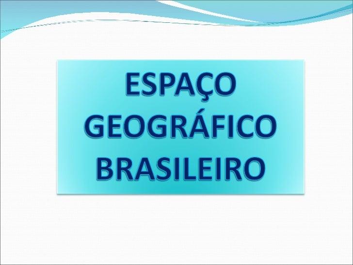 Formação territorial e estr. geol. do brasil