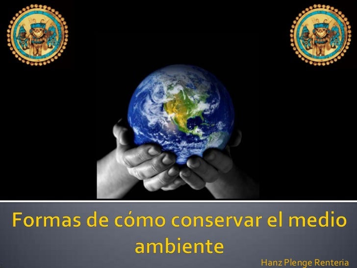 CóMo Conservar El Medio Ambiente