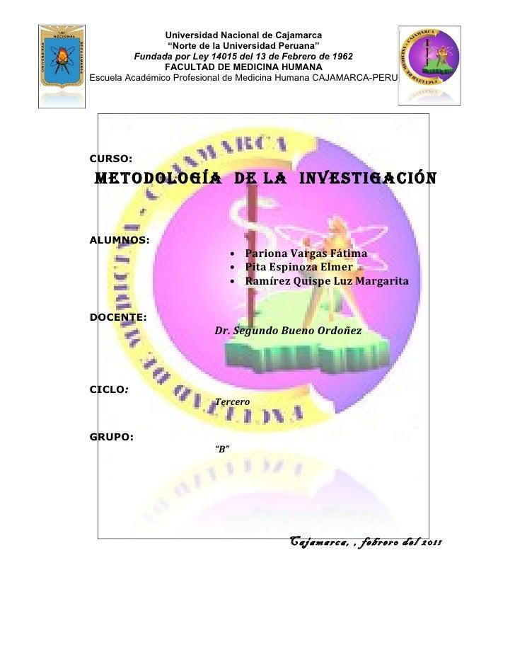 """Universidad Nacional de Cajamarca                 """"Norte de la Universidad Peruana""""          Fundada por Ley 14015 del 13 ..."""