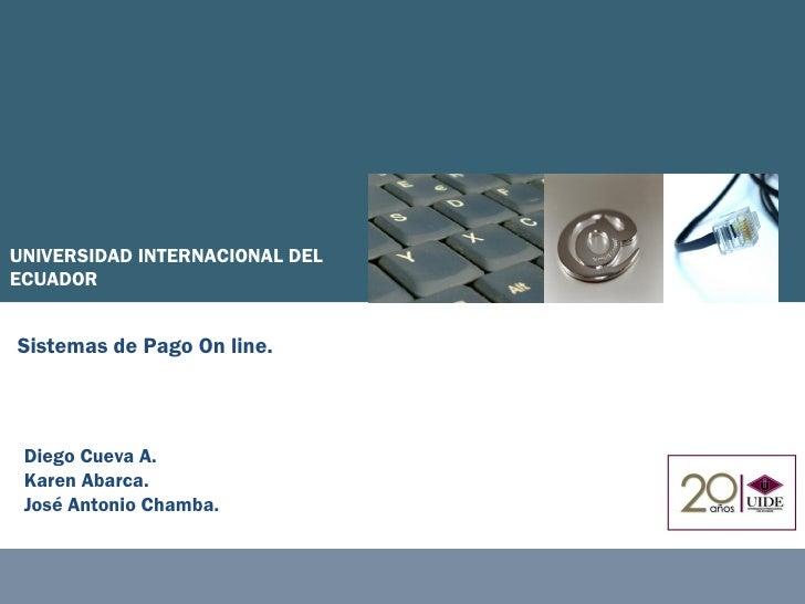 Cómo vender y comprar por Internet, garantizando la seguridad en los pagosUNIVERSIDAD INTERNACIONAL DELECUADORdeun Innovac...