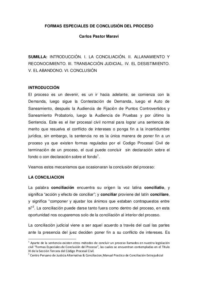 FORMAS ESPECIALES DE CONCLUSIÓN DEL PROCESO Carlos Pastor Maravi SUMILLA: INTRODUCCIÓN. I. LA CONCILIACIÓN. II. ALLANAMIEN...