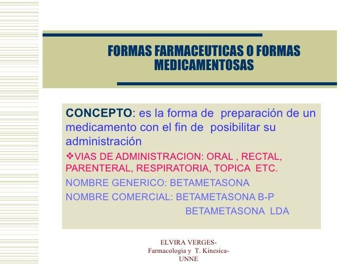 FORMAS FARMACEUTICAS O FORMAS MEDICAMENTOSAS <ul><li>CONCEPTO :  es la forma de  preparación de un medicamento con el fin ...