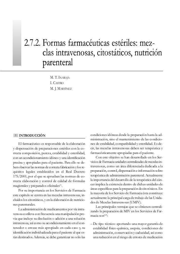 2.7.2. Formas farmacéuticas estériles: mez-                clas intravenosas, citostáticos, nutrición                paren...
