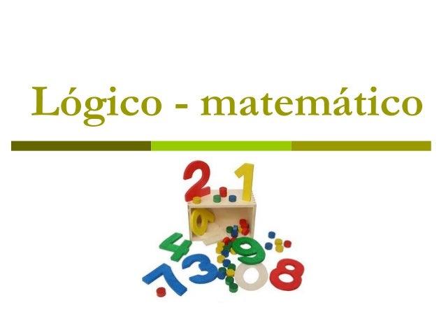 Lógico - matemático