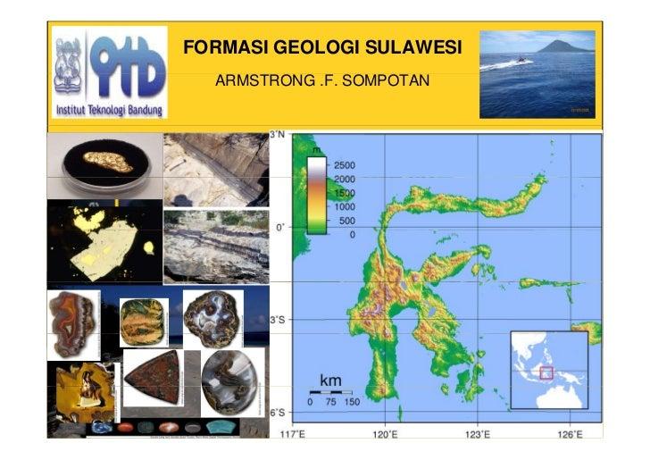 FORMASI GEOLOGI SULAWESI   ARMSTRONG .F. SOMPOTAN