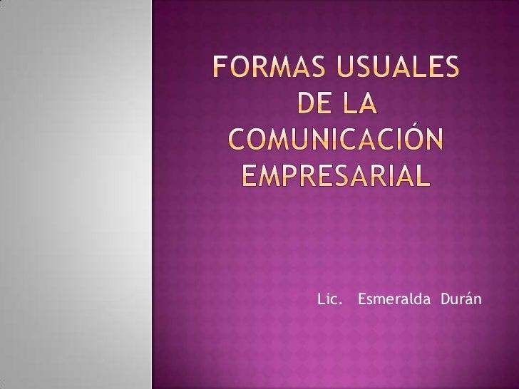 Formas usuales de la comunicación empresarial
