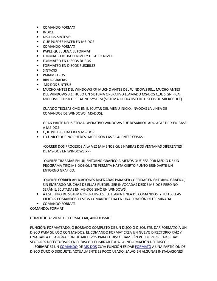    COMANDO FORMAT       INDICE       MS-DOS SINTESIS       QUE PUEDES HACER EN MS-DOS       COMANDO FORMAT       PAP...