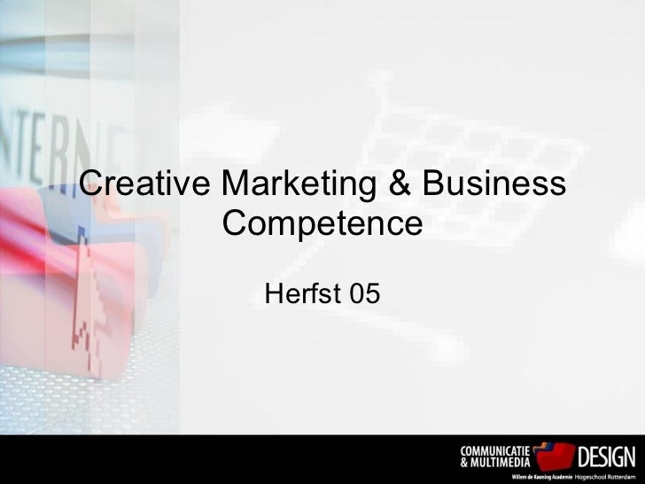 Creative Marketing & Business Competence Herfst 05