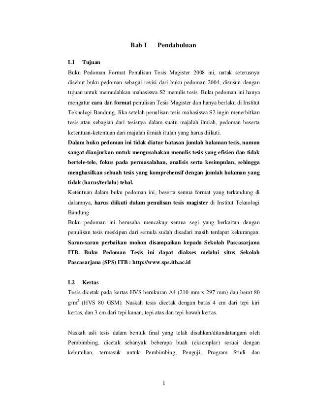 panduan penulisan thesis Penyelidikan ini juga diharapkan agar dapat menjadi panduan asas dan membekalkan maklumat.
