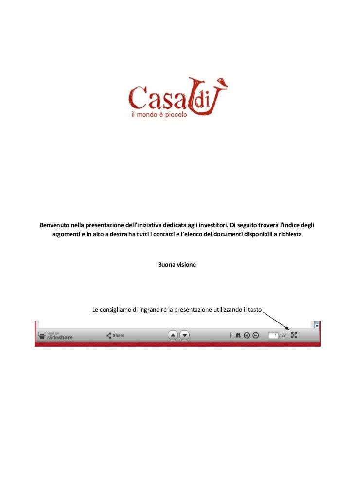 Benvenuto nella presentazione dell'iniziativa dedicata agli investitori. Di seguito troverà l'indice degli    argomenti e ...