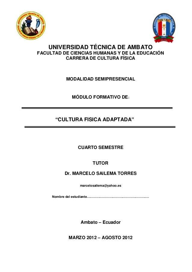 UNIVERSIDAD TÉCNICA DE AMBATOFACULTAD DE CIENCIAS HUMANAS Y DE LA EDUCACIÓN          CARRERA DE CULTURA FÍSICA          MO...