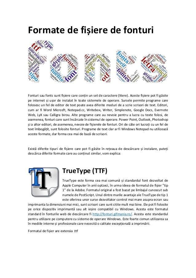 Formate de fișiere de fonturi: TrueType (TTF), PostScript y OpenType (OTF)