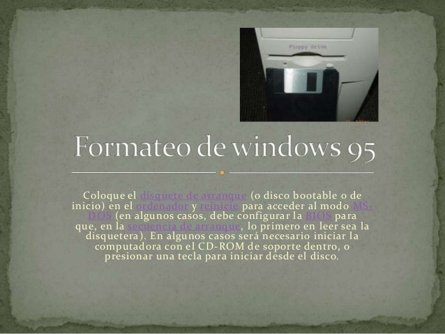 Formateo de windows 95 pablo