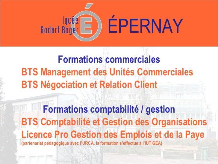 Formations commerciales BTS Management des Unités Commerciales BTS Négociation et Relation Client Formations comptabilité ...
