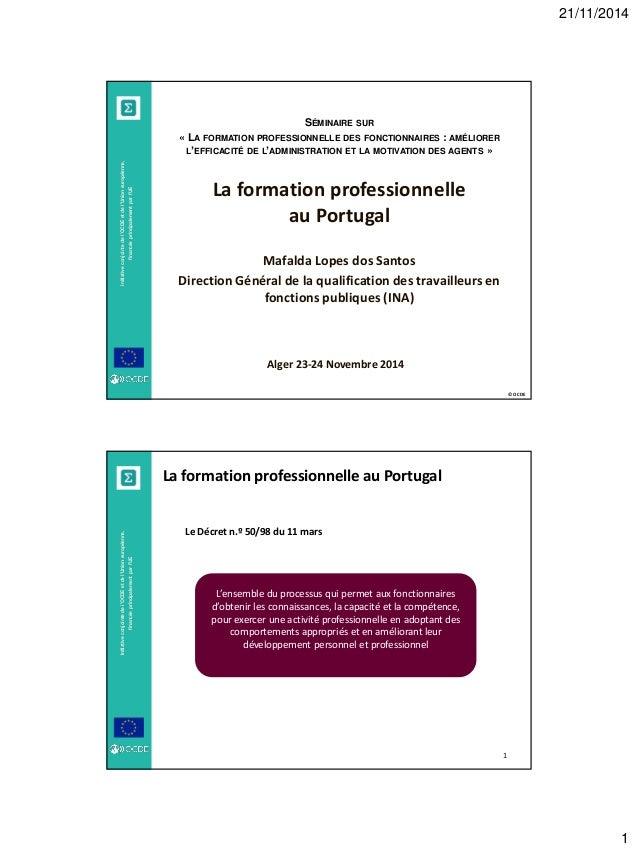 21/11/2014  1  © OCDE  Initiative conjointe de l'OCDE et de l'Union européenne, financée principalement par l'UE  SÉMINAIR...