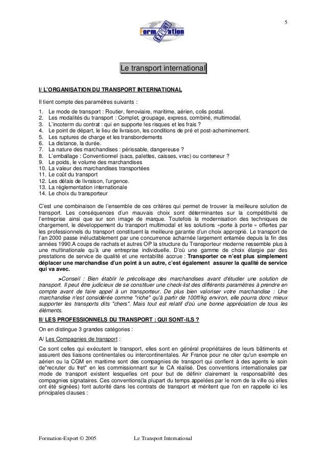 Formation-Export © 2005 Le Transport International 5 Le transport international I/ L'ORGANISATION DU TRANSPORT INTERNATION...