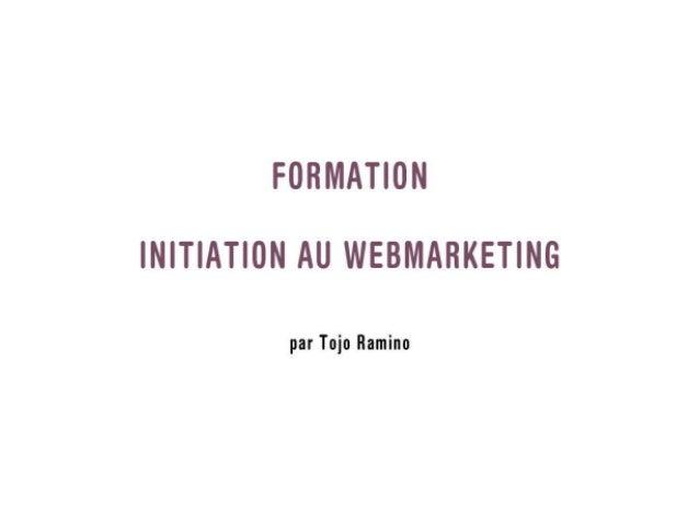 Le Webmarketing, c'est quoi déjà ?