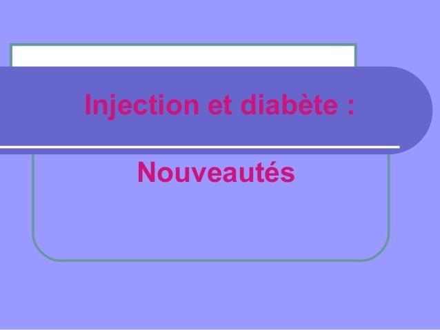 Injection et diabète : Nouveautés