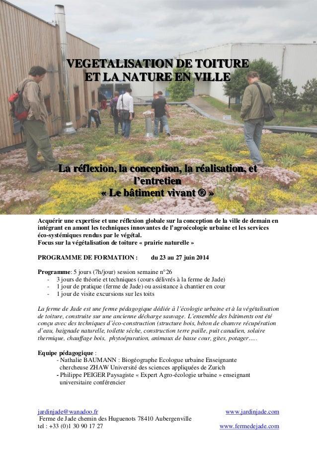 VEGETALISATION DE TOITURE ET LA NATURE EN VILLE  La réfllexiion,, lla conceptiion,, lla réalliisatiion,, et La réf ex on a...