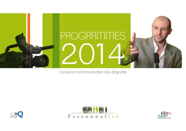 PROGRAMMES  2014  Conseil en communication des dirigeants  1