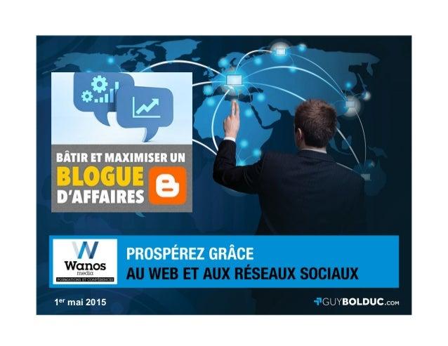 2013 Tous droits réservés Guy Bolduc TITRE 1er mai 2015