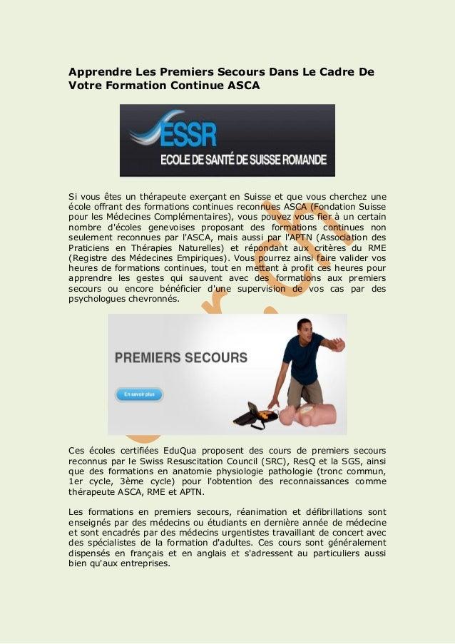 Apprendre Les Premiers Secours Dans Le Cadre De Votre Formation Continue ASCA  Si vous êtes un thérapeute exerçant en Suis...