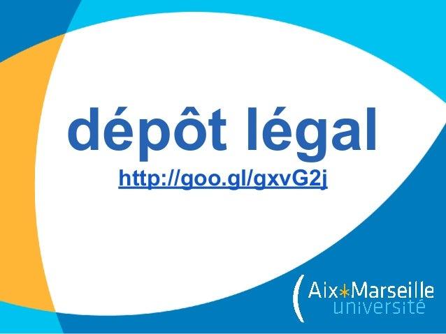 dépôt légal http://goo.gl/gxvG2j