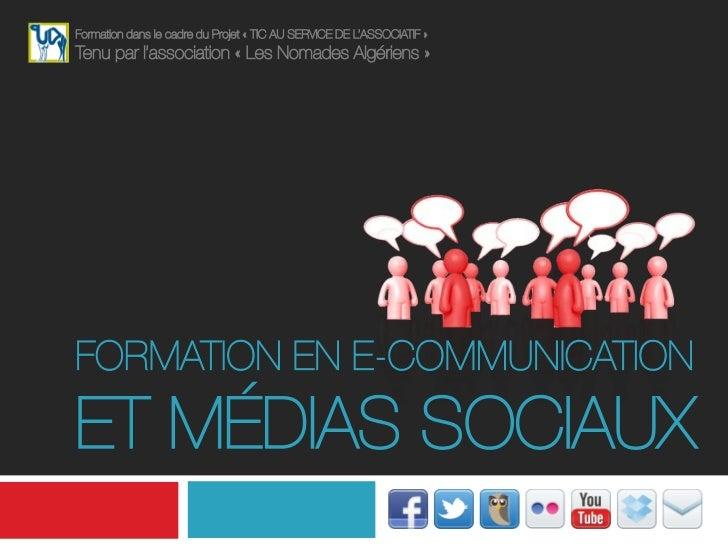 Formation dans le cadre du Projet « TIC AU SERVICE DE L'ASSOCIATIF »Tenu par l'association « Les Nomades Algériens »FORMAT...