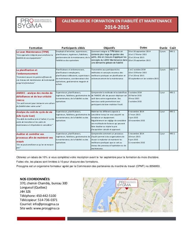 Formation Participants ciblés Objectifs Dates Durée Coût Le Lean Maintenance (TPM) ''Une approche intégrée pour améliorer ...