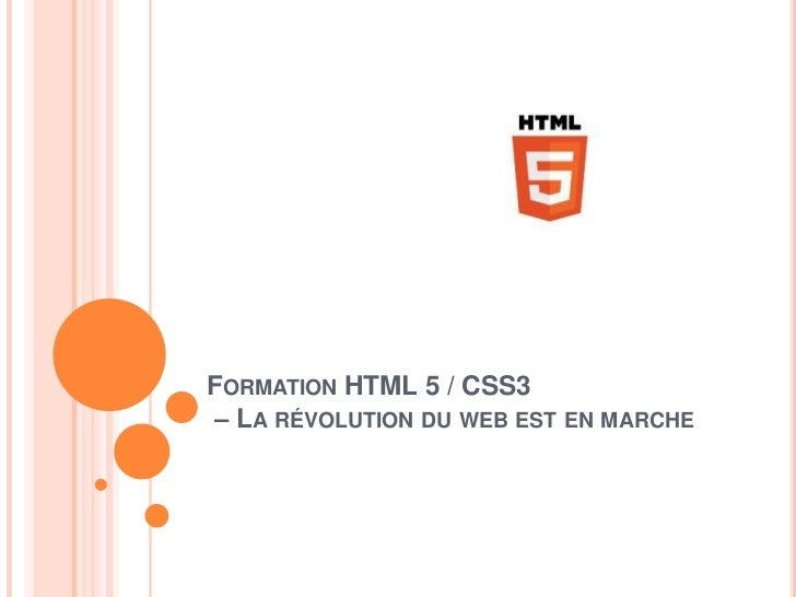 Formation HTML 5 / CSS3  – La révolution du web est en marche<br />