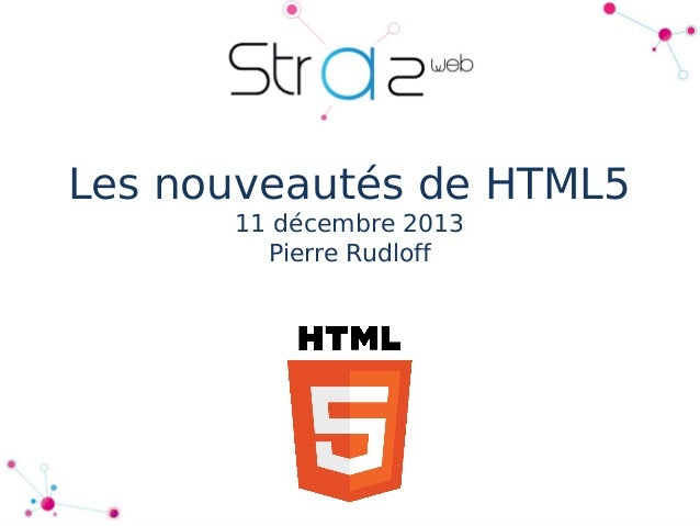 Les nouveautés d'HTML 5