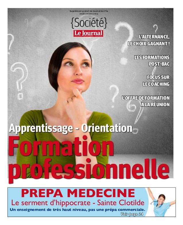 Dossier Emploi, Formation et Alternance à La Réunion : le supplément du JIR-Juin 2013