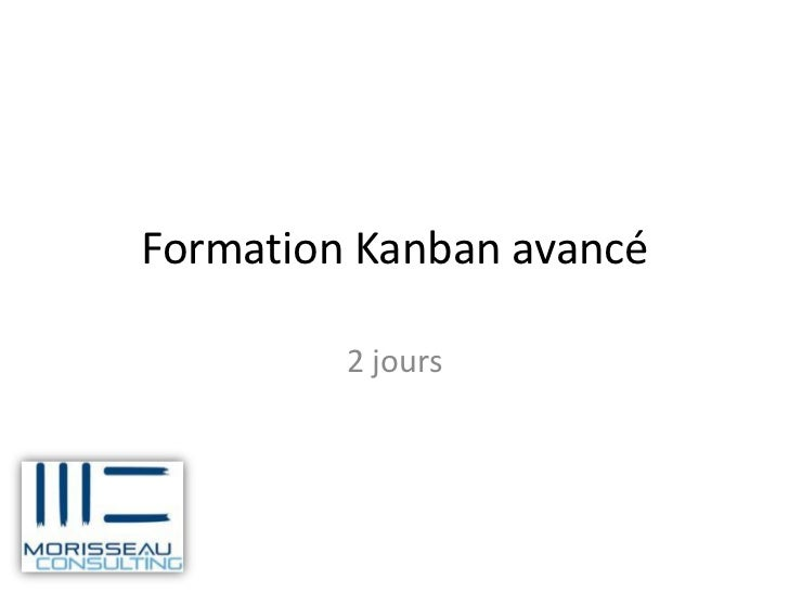 Formation Kanban avancé         2 jours