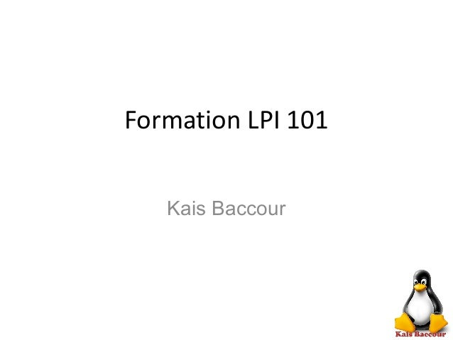 Formation LPI 101 Kais Baccour