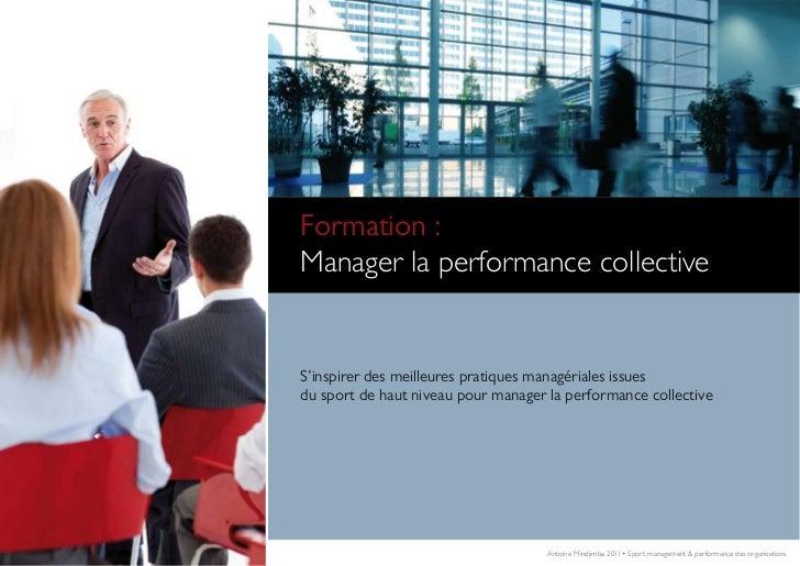 Comment renforcer l'implication de vos collaborateursetaugmenter leur performance collective.  Formation :  Manager la per...