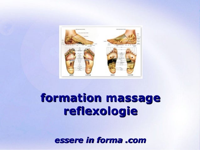 Page 1 formation massageformation massage reflexologiereflexologie essere in forma .comessere in forma .com