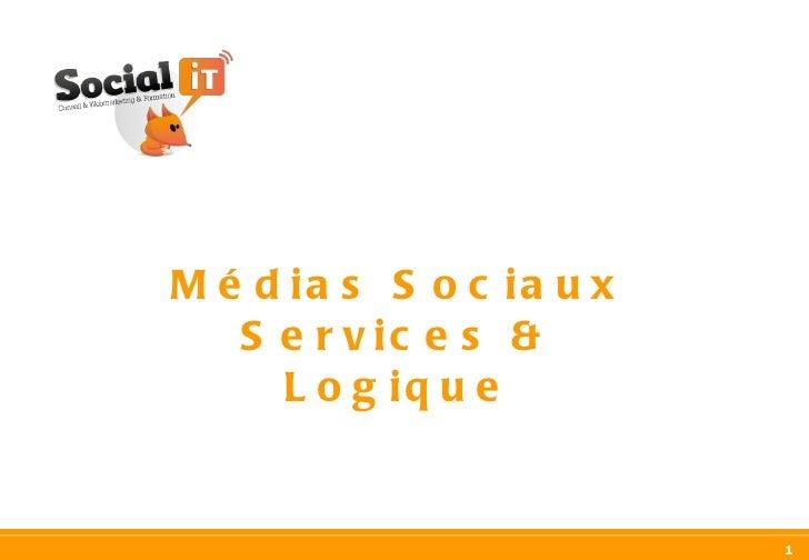 Médias Sociaux Services & Logique