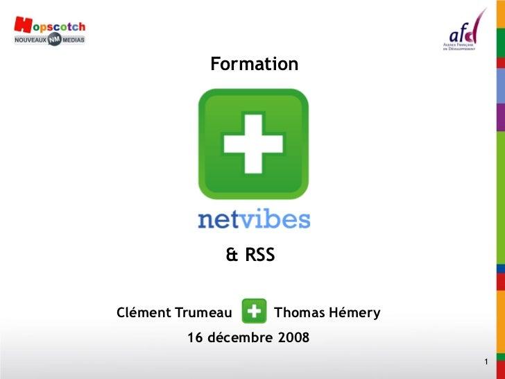 Formation              & RSSClément Trumeau     Thomas Hémery         16 décembre 2008                                    1