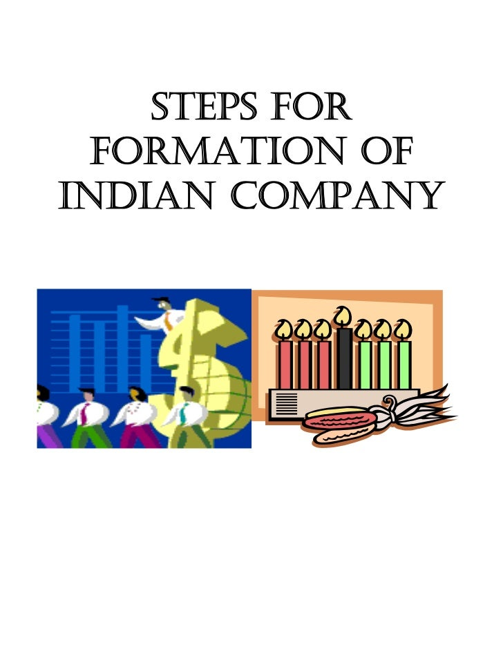 STEPS FOR           FORMATION OF         INDIAN COMPANY                           ...