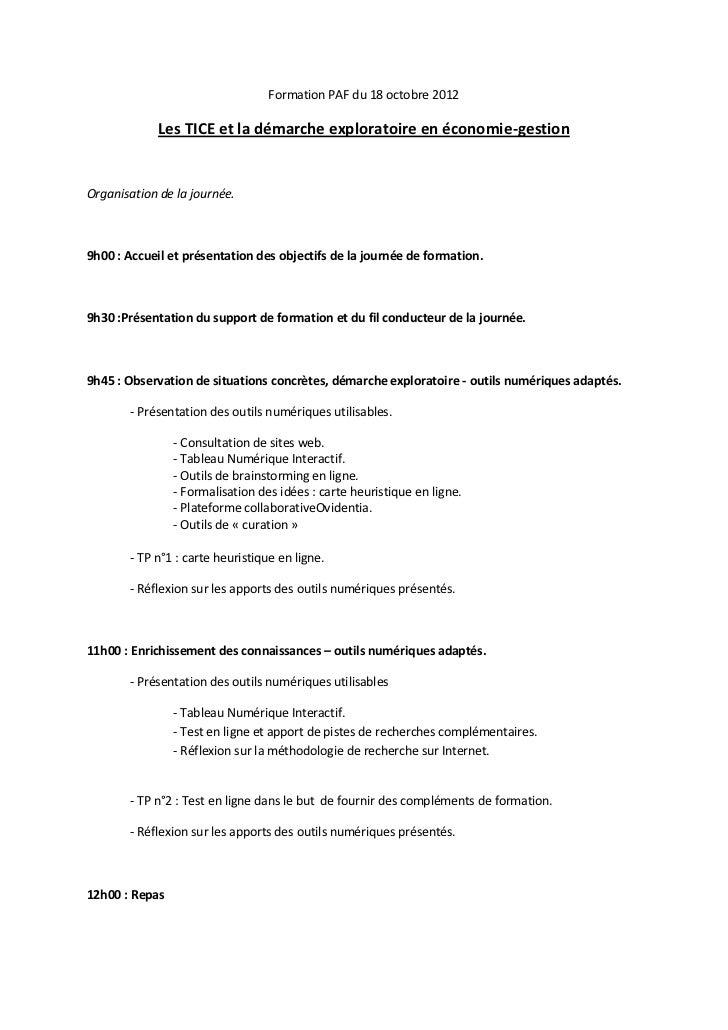 Formation PAF du 18 octobre 2012             Les TICE et la démarche exploratoire en économie-gestionOrganisation de la jo...