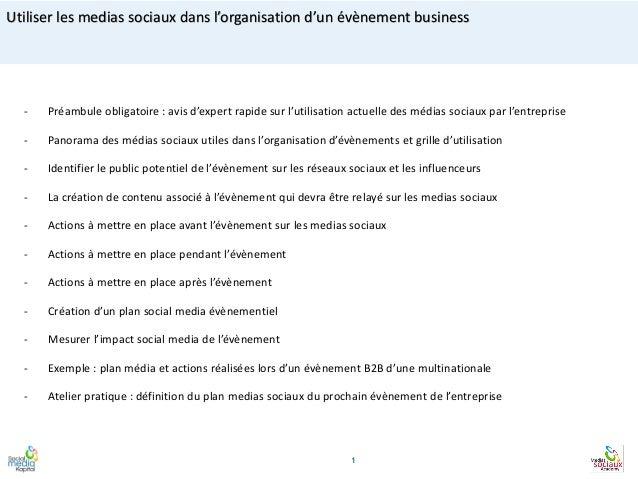 Utiliser les medias sociaux dans l'organisation d'un évènement business - Préambule obligatoire : avis d'expert rapide sur...