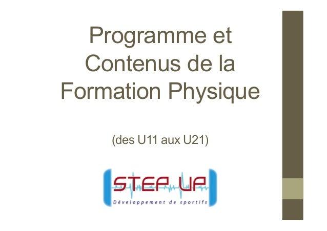 Programme et Contenus de la Formation Physique (des U11 aux U21)