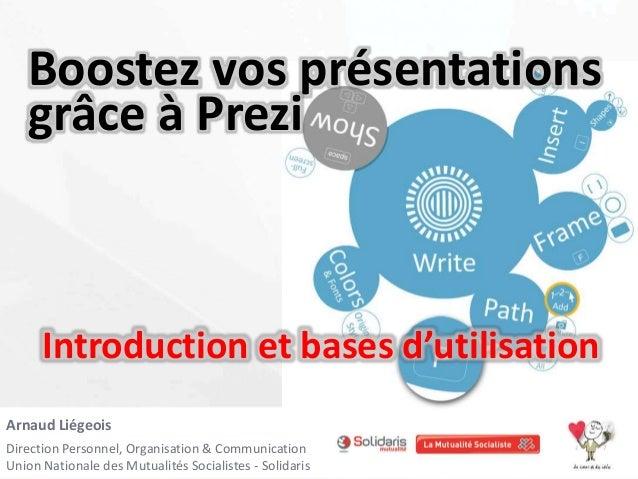 Arnaud Liégeois Direction Personnel, Organisation & Communication Union Nationale des Mutualités Socialistes - Solidaris I...