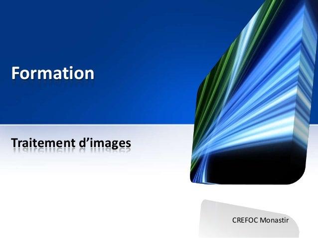 Formation  Traitement d'images  CREFOC Monastir