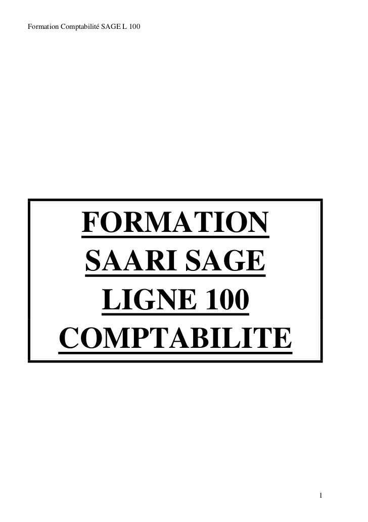 Formation Comptabilité SAGE L 100         FORMATION         SAARI SAGE          LIGNE 100        COMPTABILITE             ...