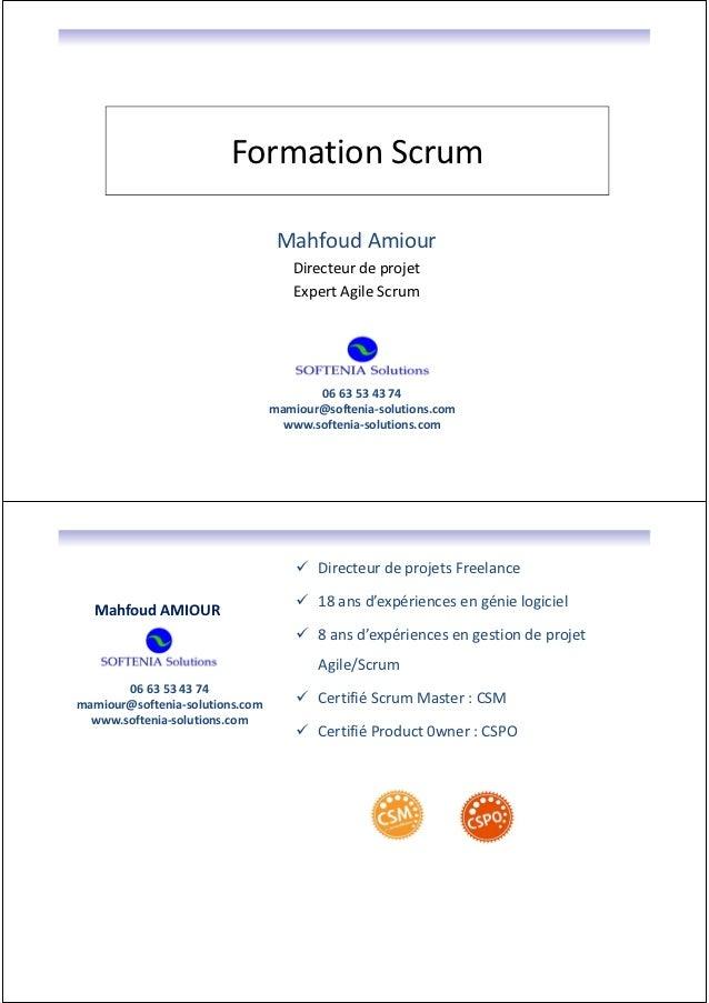 Formation Scrum                                  Mahfoud Amiour                                    Directeur de projet    ...