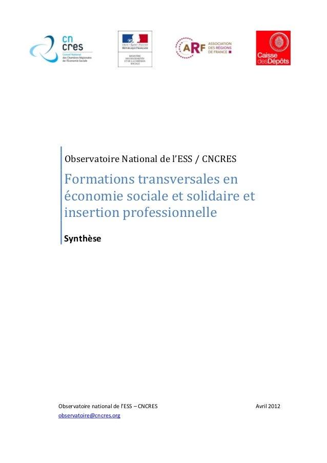 Observatoire National de l'ESS / CNCRES  Formations transversales en  économie sociale et solidaire et  insertion professi...