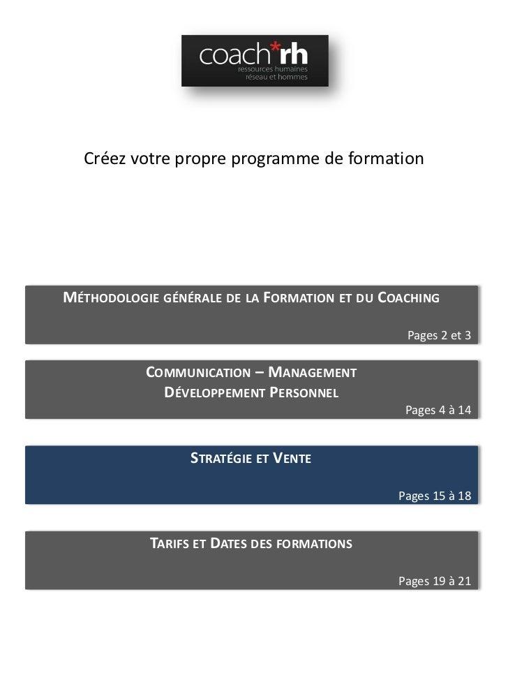 CréezvotrepropreprogrammedeformationMÉTHODOLOGIE GÉNÉRALE DE LA FORMATION ET DU COACHING                             ...