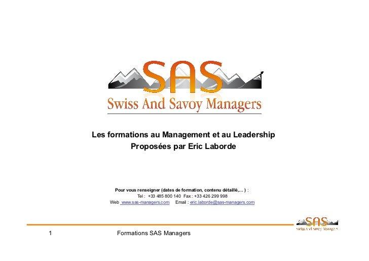 Les formations au Management et au Leadership             Proposées par Eric Laborde         Pour vous renseigner (dates d...