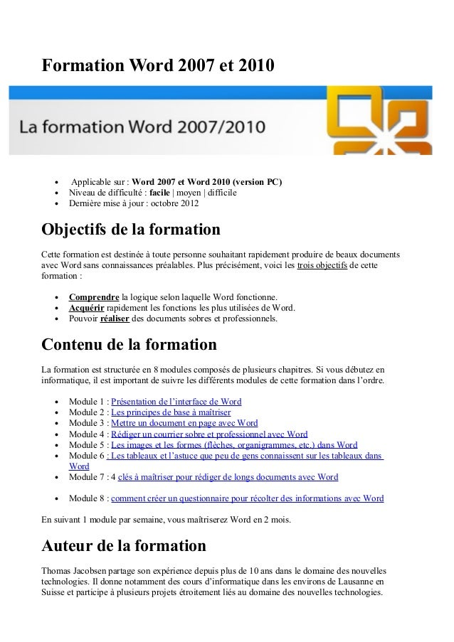 Formation Word 2007 et 2010 • Applicable sur : Word 2007 et Word 2010 (version PC) • Niveau de difficulté : facile | moyen...